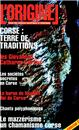 REVUE : L´ORIGINEL1 - Corse : Terre de traditions